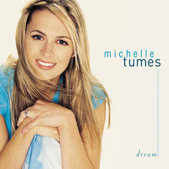 Michelle Tumes - Dream