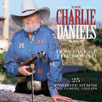 Charlie Daniels - How Sweet The Sound