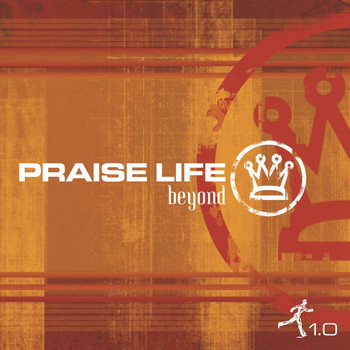 Various Artists - Praise Life: Beyond 1.0