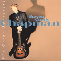 Steven Curtis Chapman - The Great Adventure