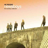 Newsboys - He Reigns: The Worship Collection