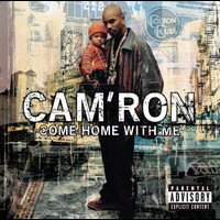Cam'Ron - Come Home With Me (Explicit CD)