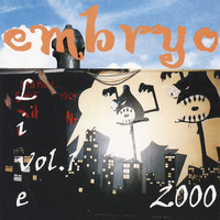 Embryo - Live 2000 Vol. 1