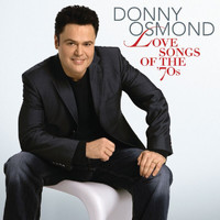 Donny Osmond - Love Songs Of The '70s (UK Version with Bonus Track)
