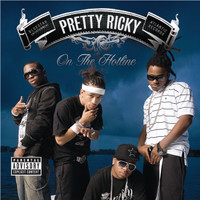 Pretty Ricky - On The Hotline (101528 [Explicit])