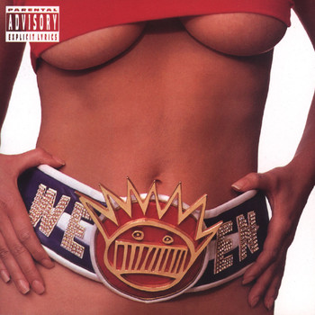 Ween - Chocolate & Cheese (Explicit)