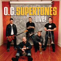 The O.C. Supertones - Live Vol. 1