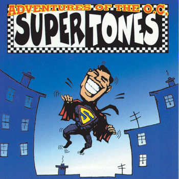 O.C. Supertones - Adventures Of The O.C. Supertones