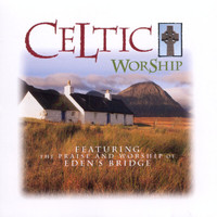 Eden's Bridge - Celtic Worship