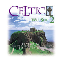 Eden's Bridge - Celtic Worship 2