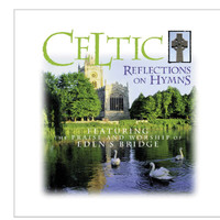 Eden's Bridge - Celtic Reflections On Hymns