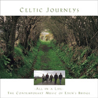 Eden's Bridge - Celtic Journeys