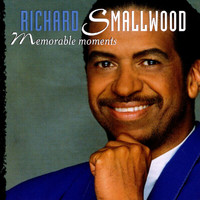 Richard Smallwood - Memorable Moments