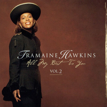 Tramaine Hawkins - All My Best To You Vol 2