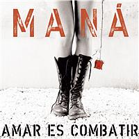 Maná - Manda Una Senal (- Digital Single)