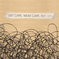 Get Cape. Wear Cape. Fly - I-Spy (2007 single)