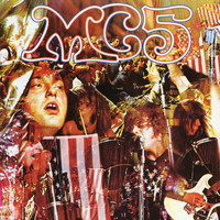 MC5 - Kick Out The Jams (Live)