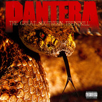 Pantera - The Great Southern Trendkill (Explicit)