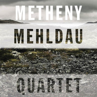 Pat Metheny/Brad Mehldau - Quartet