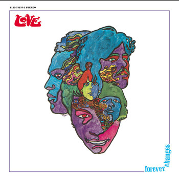 Love - Forever Changes: Expanded And Remastered