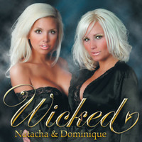 Natacha & Dominique - Wicked
