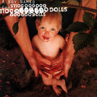 The Goo Goo Dolls - A Boy Named Goo (Explicit)