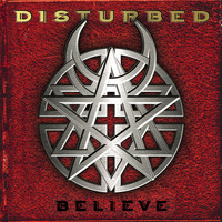 Disturbed - Believe (Explicit)