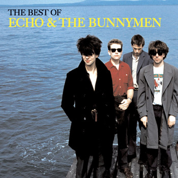 Echo And The Bunnymen - The Best of Echo & The Bunnymen