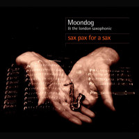 Moondog - Sax Pax For A Sax