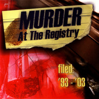 Murder At The Registry - filed: '93-'03