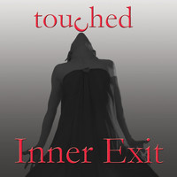 Inner Exit - touched