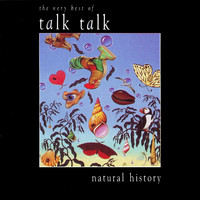 Talk Talk - Natural History - The Very Best Of Talk Talk