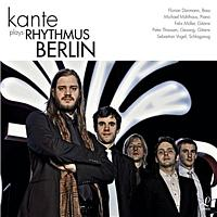Kante - Kante Plays Rhythmus Berlin
