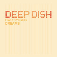 Deep Dish ft. Steve Nicks - Dreams
