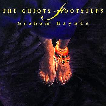 Graham Haynes - The Griot's Footsteps