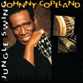 Johnny Copeland - Jungle Swing