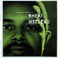Bheki Mseleku - Beauty Of Sunrise