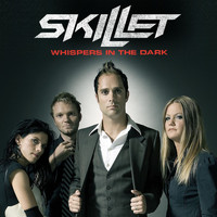 Skillet - Whispers In The Dark (6-94425)
