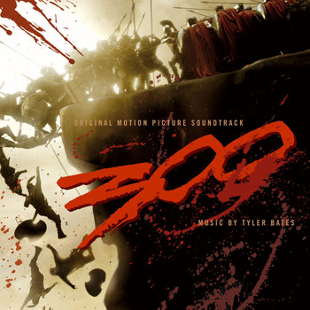 Various Artists - 300 Original Motion Picture Soundtrack (U.S. Version)
