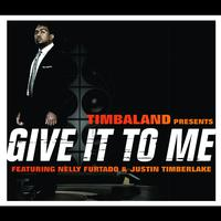 Timbaland / Justin Timberlake / Nelly Furtado - Give It To Me (Edited Version)