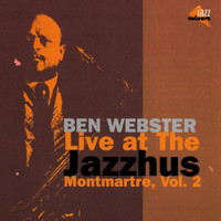 Ben Webster - Live At The Jazzhus (Vol. 2)