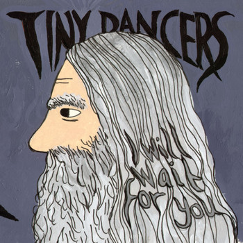 Tiny Dancers - I Will Wait For You