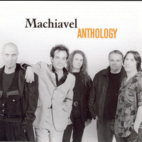 Machiavel - Anthology
