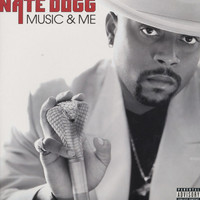 Nate Dogg - Music And Me (Explicit)
