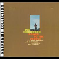 Joe Henderson - Power To The People [Keepnews Collection] (Remastered)