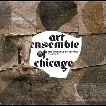 Art Ensemble Of Chicago - Phase One