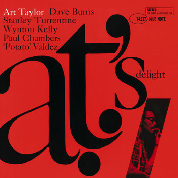 Art Taylor - A.T.'s Delight (Remastered 2006 / Rudy Van Gelder Edition)