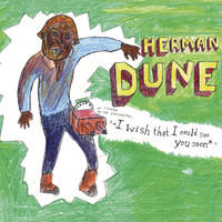 Herman Dune - i wish that i could see you soon