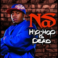 Nas - Hip Hop Is Dead (International ECD Maxi)