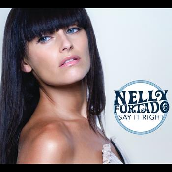 Nelly Furtado - Say It Right (International Version)